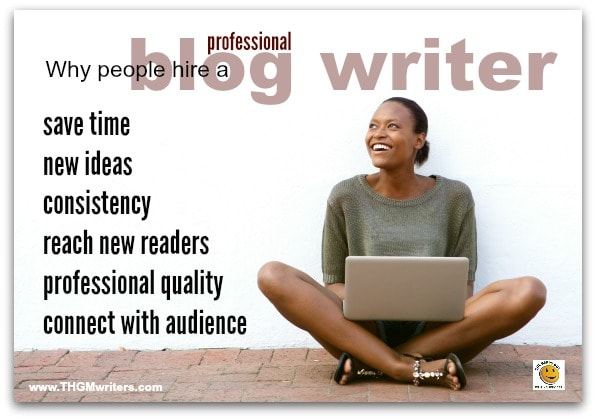 Why people hire a blog writer.