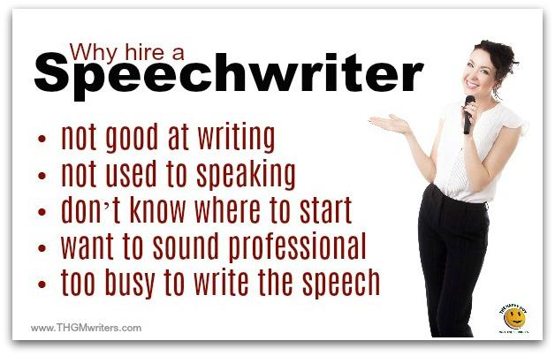Why hire a speechwriter?