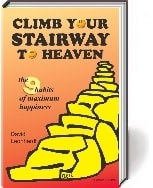 Climb Your Stairway to Hheavem - the 9 habits of maximum happiness