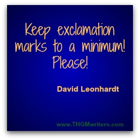 Keep exclamation marks to a minimum! Please!