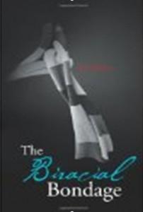 The Biracial Bondage – nonfiction book published