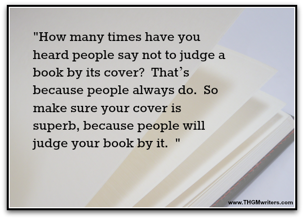 People will judge your book by its cover