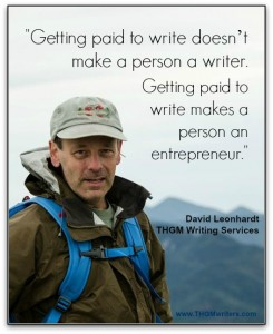 Getting paid to write makes a person an entrepreneur.