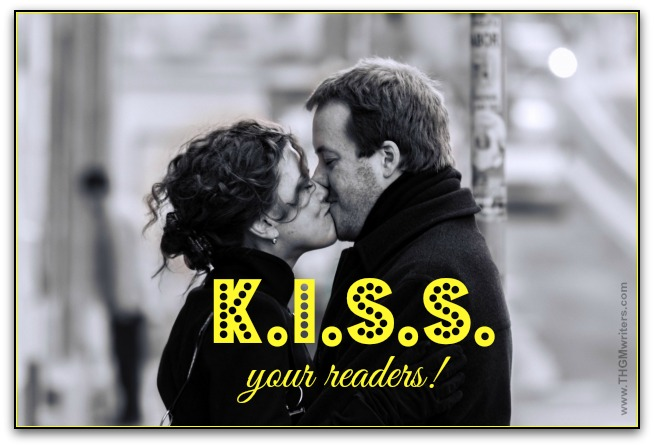 K.I.S.S. your readers