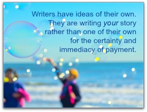 Why writers write your story.