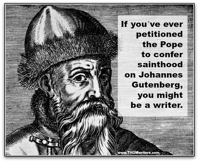 Gutenberg - you might be a writer