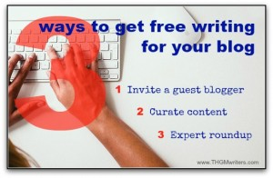 3 ways to get free writing for your blog