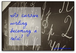 Is cursive writing for dinosaurs?