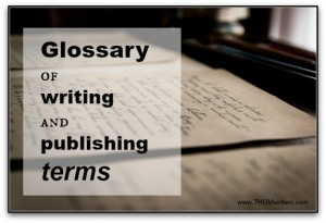 Glossary of writing terms and definitions