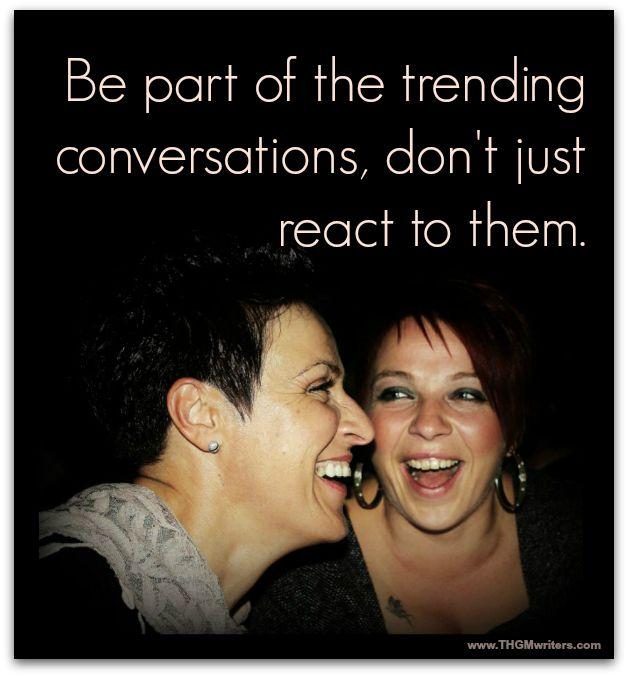 Conversation Trends
