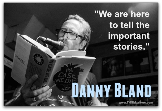 We are here to tell the important stories. - Danny Bland