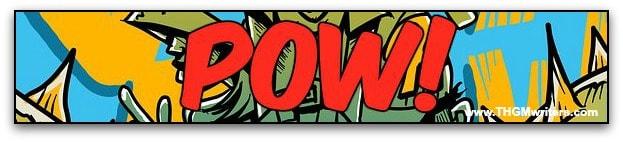 Pow!  Be a comic book writer.