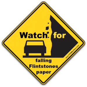 Watch for falling Flintstones paper
