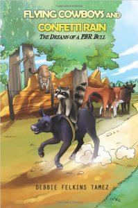 Children's book - Flying Cowboys and Confetti Rain: Dreams of a PBR Bull