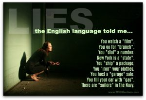 17 lies the English language tells you