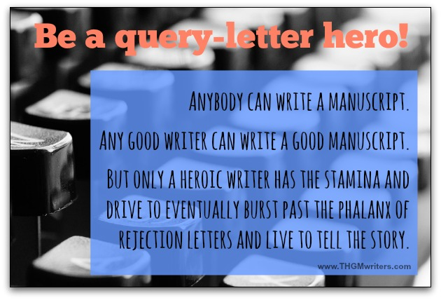 Be a query letter hero