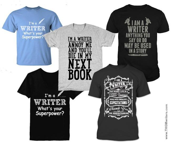 I'm a writer t-shirts