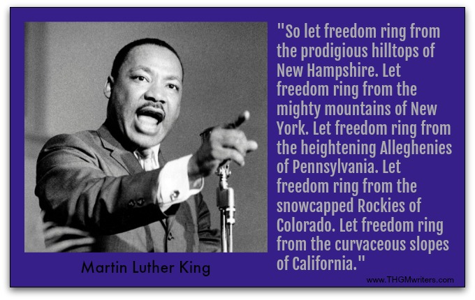 Quote by Martin Luther King - he uses parallelism (a repeating structure) to drive his point home.