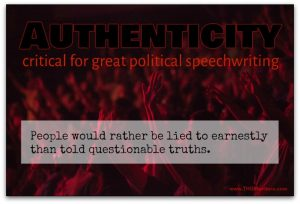 Authenticity is critical for political speechwriting