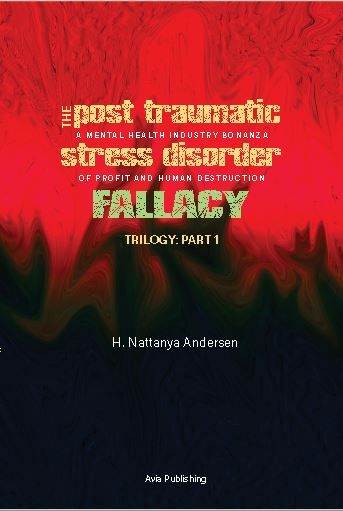PTSD book cover - The Post Traumatic Stress Disorder Fallacy
