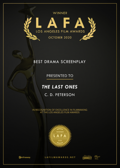 The Last Ones LAFA Best Drama Screenplay
