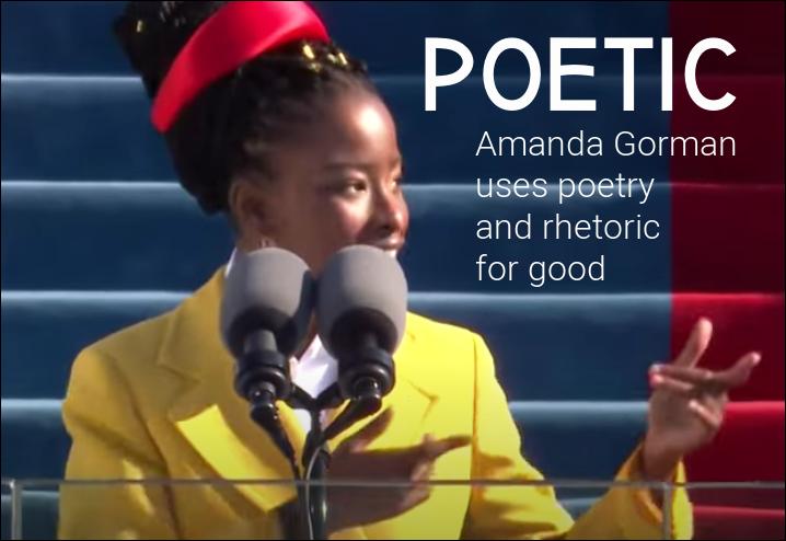 Amanda Gorman uses poetry and rhetoric for good