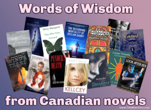 Words of Wisdom from Canadian novels